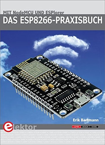New Book on ESP8266 by Bestselling Author Erik Bartmann